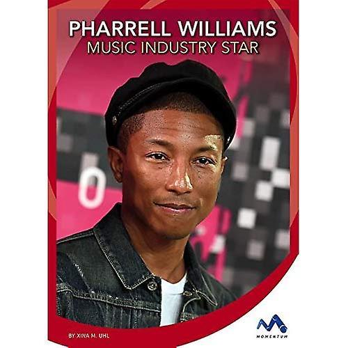 Pharrell Williams: Music Industry Star (Superstar Stories)