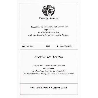 Recueil des traités 2831 (édition Anglais/Français) (recueil des traités des Nations Unies / Recueil des traités des Nations Unies)