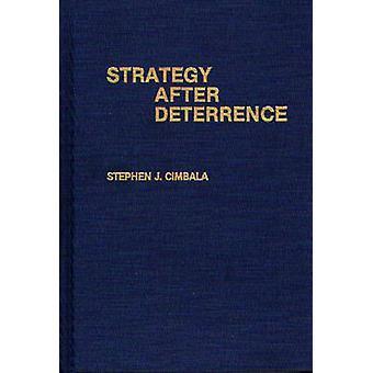 Strategie na Deterrence by Cimbala & Stephen J.