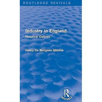 Industrie in England historischen Konturen durch Gibbins & Henry De Beltgens
