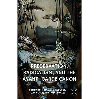 Säilyttäminen radikalismi ja AvantGarde Canon ferreboeuf & R.