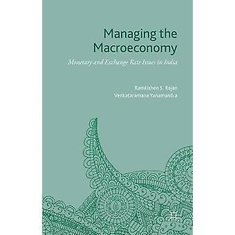 إدارة الاقتصاد الكلي النقدي وقضايا سعر الصرف في الهند من قبل رامكيشين راجان آند س.