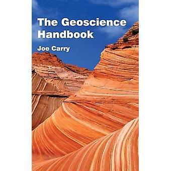 Het handboek van de Geoscience door Carry & Joe