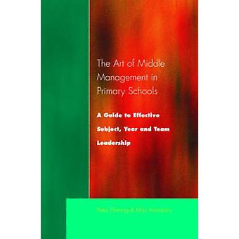 The Art of Middle Management in Secondary Schools by Fleming & Peter
