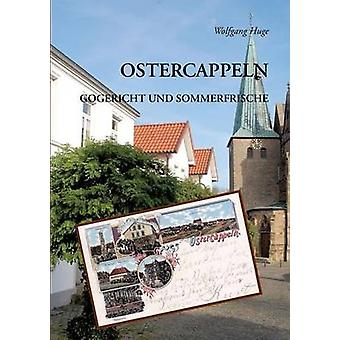Ostercappeln by Huge & Wolfgang