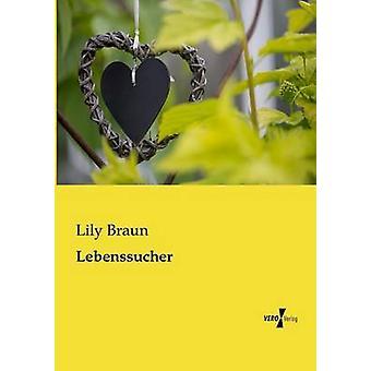 Lebenssucher par Braun & Lily