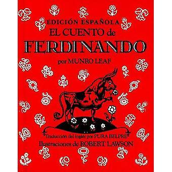 El Cuento de Ferdinando by Munro Leaf - Robert Lawson - Pura Belpre -