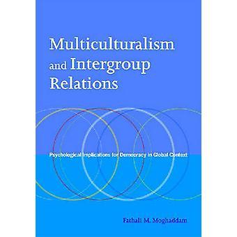 Interculturalisme en interfractionele relaties-psychologische implicaties