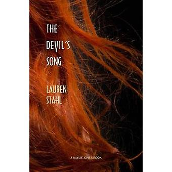 The Devil's Song by Lauren Stahl - 9781617755965 Book