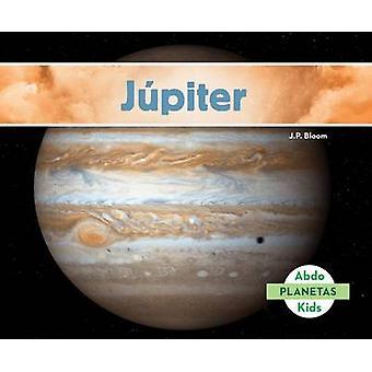Jupiter (Jupiter) by J P Bloom - 9781680807530 Book