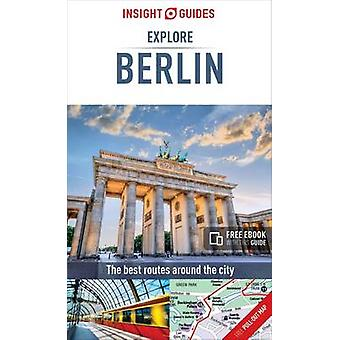 Insight Guides - Explore Berlin by APA Publications Limited - 97817800