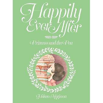 Happily Ever After - Princess and the Pea - No. 3 by Helene Magisson -