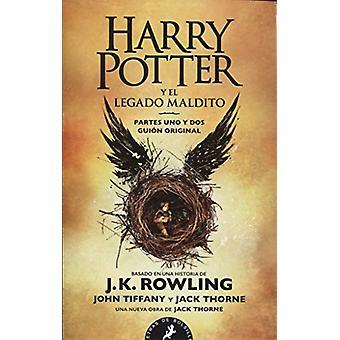 Harry Potter - Spanish - Harry Potter y el legado maldito by J K Rowli