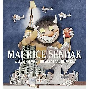 Maurice Sendak - A Celebration of the Artist and His Work (annotated e