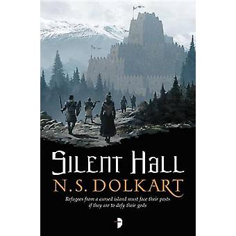 Silent Hall by Ns Dolkart - N S Dolkart - 9780857665676 Book
