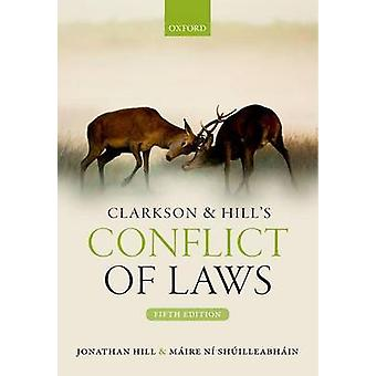 Clarkson  Hills Conflict of Laws by Jonathan Hill
