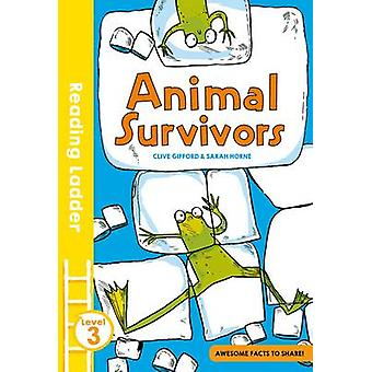 Animal Survivors by Clive Gifford