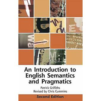 Introduction to English Semantics and Pragmatics by Patrick Griffiths