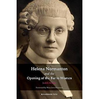 Helena Normanton and the Opening of the Bar to Women by Bourne & Judith