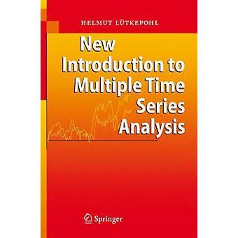 New Introduction to Multiple Time Series Analysis by H Lutkepohl