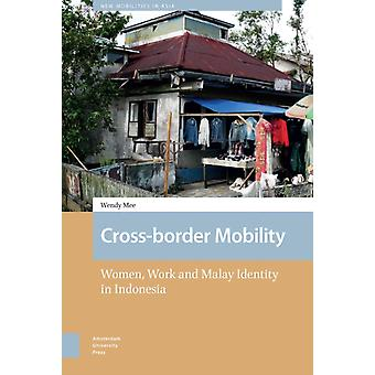 Crossborder Mobility by DR. Wendy Mee