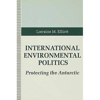 International Environmental Politics by Elliot & Lorraine M.