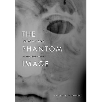 The Phantom Image de Crowley & Patrick R