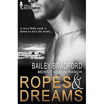 Mossy Glenn Ranch Ropes and Dreams by Bradford & Bailey
