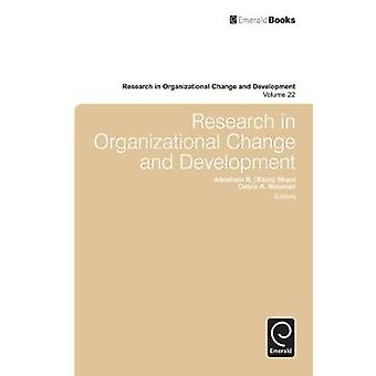 Research in Organizational Change and Development by Rami Shani & Abraham B.
