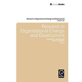 Research in Organizational Change and Development von Rami Shani & Abraham B.