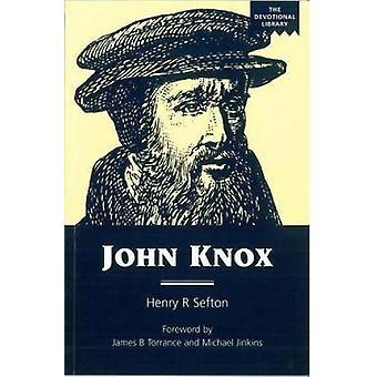 John Knox by Sefton & Henry R.