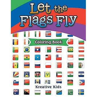 Let The Flags Fly Coloring Book by Kreative Kids