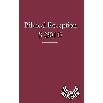 Biblical Reception 3 2014 by Exum & J. Cheryl