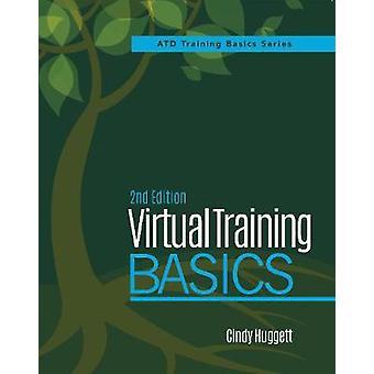 Virtual Training Basics by Cindy Huggett - 9781947308640 Book