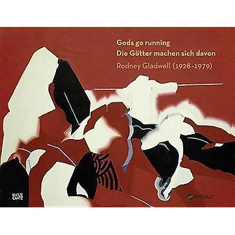 Rodney Gladwell - Gods Go Running - (1928-1979) - 9783775742238 Book