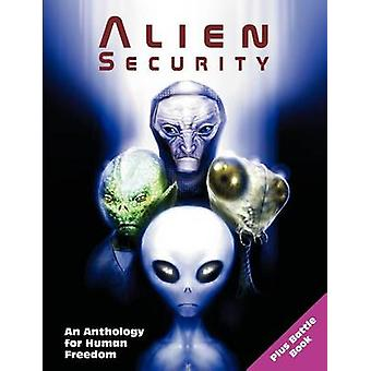 Alien Security An Anthology for Human Freedom Plus Battle Book by Masters & Marshall