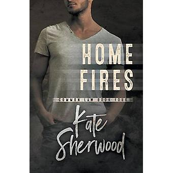 Home Fires by Sherwood & Kate
