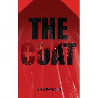 The Coat by Reynolds & Alan