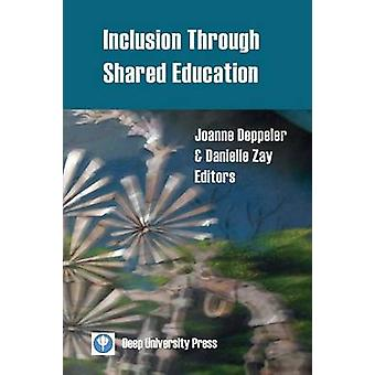 Inclusion Through Shared Education by Deppeler & Joanne