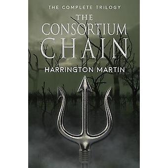 The Consortium Chain by Martin & Harrington