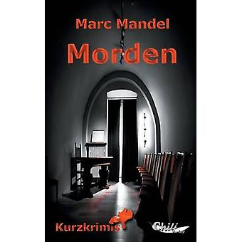 MordenKurzkrimis by Rchter & Franziska