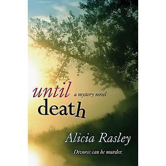 Until Death by Rasley & Alicia