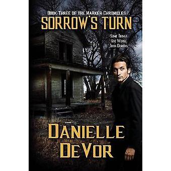 Sorrows Turn by DeVor & Danielle