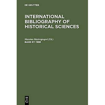 International Bibliography of Historical Sciences Volume 67 by Mastrogregori & Massimo