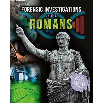 Forensic Investigations of the Ancient Romans by Louise Spilsbury - 9