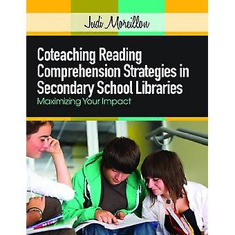 Coteaching Reading Comprehension Strategies in Secondary School Libra
