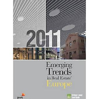 Emerging Trends in Real Estate Europe - 2011 by Urban Land Institute -