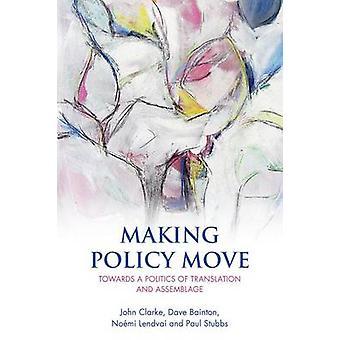 Hacer política movimiento - hacia una política de traducción y ensamblaje