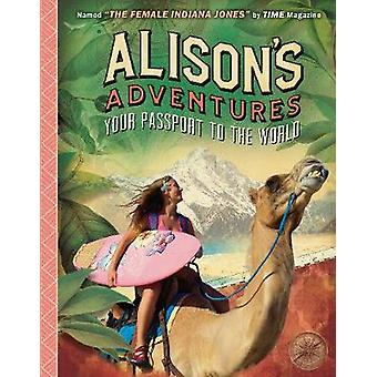 Alison's Adventures - Your Passport to the World by Ripley - 978152912