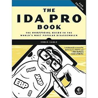 The Ida Pro Book - 2nd Edition by Chris Eagle - 9781593272890 Book